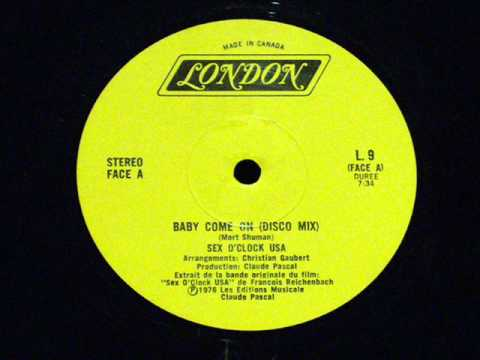 Baby Come On - Sex O'clock Usa video