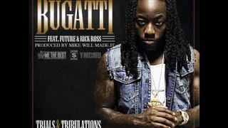 Ace Hood - Bugatti Feat Future & Rick Ross.
