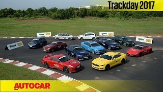 Track Day 2017 | India's Best Driver's Cars | Autocar India