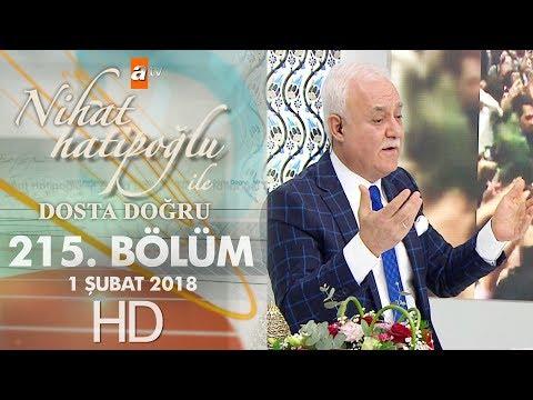 Nihat Hatipoğlu ile Dosta Doğru - 1 Şubat 2018