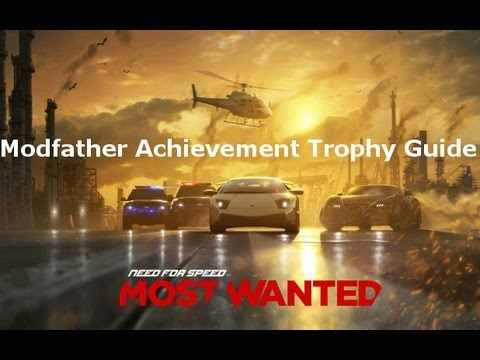 Need For Speed Most Wanted ModFather Achievement Trophy Guide