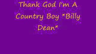 Watch Billy Dean Thank God I