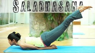 How to do Salabhasana (The Locust Pose)