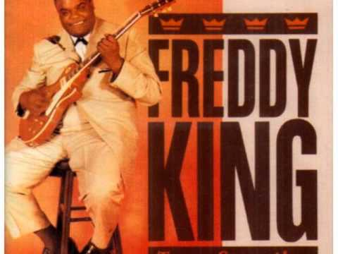 Freddy King - Someday After A While (You'll Be Sorry)