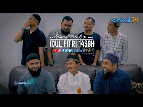 Selamat Hari Raya Idul Fitri 1439H - Tim SafdahTV