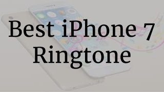Download Iphone 7 latest ring tune 3Gp Mp4