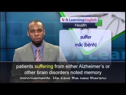 Anh ngữ đặc biệt: Treatment May Stop Memory Loss in Alzheimer's Patients (VOA)