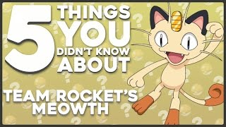 5 Facts You Probably Didn't Know About Team Rocket's Meowth