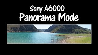 Sony A6000 and Alpha a5100 How to Shoot Panoramas