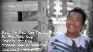 Tus Niam Tsev Yog Lub Pov Haum - Phia Phillip Yang (cover by Bee Yang)