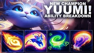 NEW CHAMPION YUUMI! ABILITY BREAKDOWN! | League of Legends