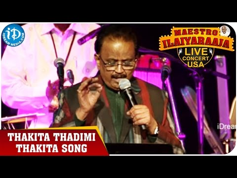 Maestro Ilaiyaraaja Live Concert - Thakita Thadimi Thakita Song - SP Balasubrahmanyam