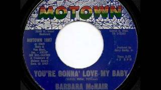 BARBARA McNAIR - You're Gonna Love My Baby