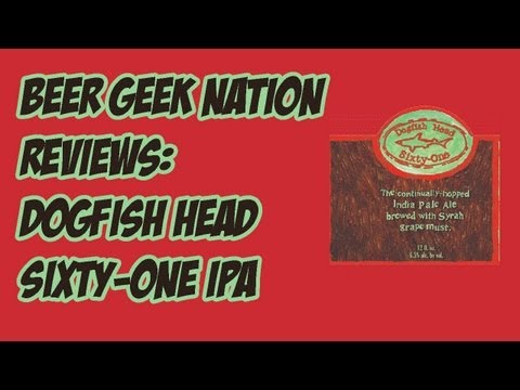 Dogfish Head Sixty-One IPA | Beer Geek Nation Craft Beer Reviews