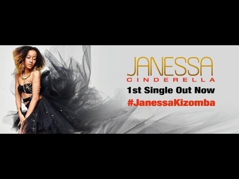 JANESSA - Cinderella [OFFICIAL VIDEO] KIZOMBA 2015