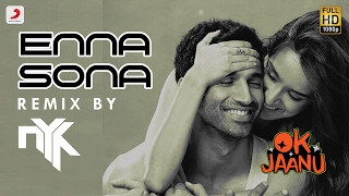 download lagu Enna Sona Remix By Dj Nyk  Shraddha Kapoor gratis