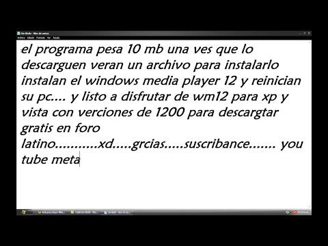 DESCARGAR WINDOWS MEDIA PLAYER 12 PARA XP Y VISTA FULL HD