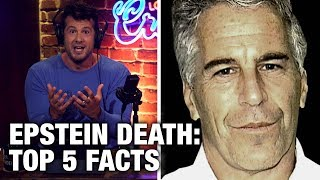 EPSTEIN DEAD: 5 Hard Facts You NEED to Know! | Louder with Crowder