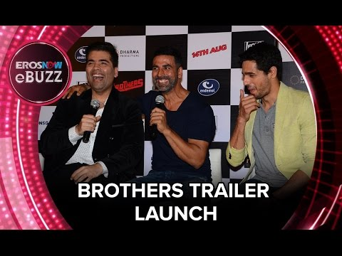 Brothers - Trailer Launch | ErosNow EBuzz | Bollywood News | Akshay Kumar, Siddharth Malhotra