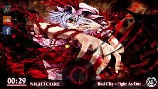 download lagu ❤nightcore - Fight As One Bad City ❤ gratis