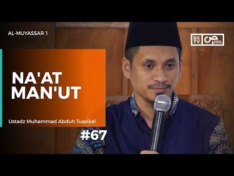 Al-Muyassar (67) : Na'at - Man'ut - Ustadz M Abduh Tuasikal