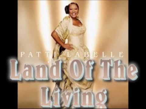 Patti Labelle - Land of the Living