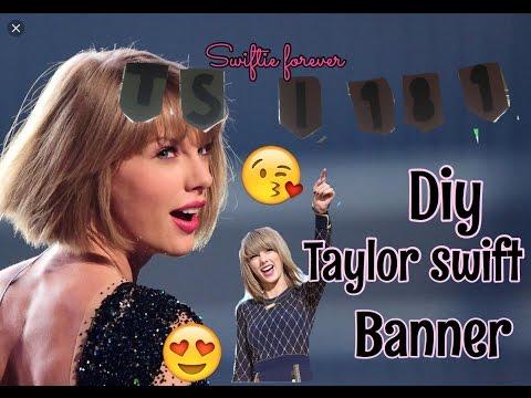Diy Taylor Swift banner (part 2)