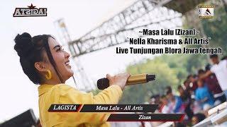 Masa Lalu [Zizan] - Nella Kharisma & All Artis Live Tunjungan Blora Jawa tengah