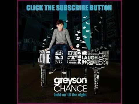 Greyson Chance - Hold On 'Til The Night (Original Audio/Download Link)