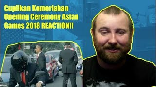 Cuplikan Kemeriahan Opening Ceremony Asian Games 2018 REACTION!  Best Ceremony I have Ever Seen.