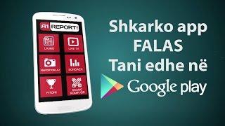 A1 Report - Shkarko app falas ne Android