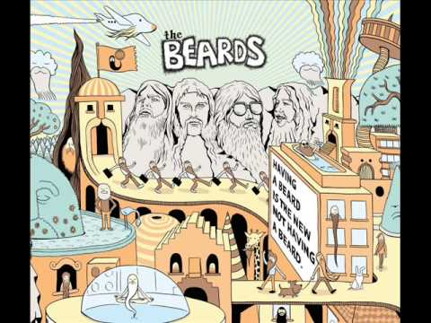 The Beards - Having a Beard is the New Not Having a Beard FULL ALBUM