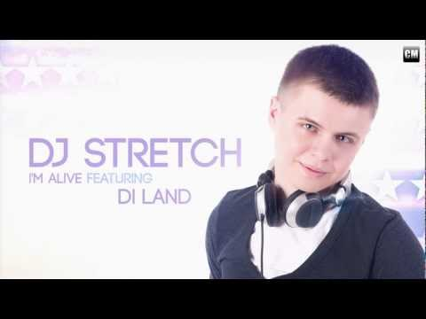 DJ Stretch Feat. Di Land - I'm Alive [Clubmasters Records]