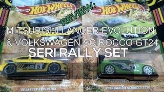 Review Hot Wheels Mitsubishi Lancer Evolution & Volkswagen Scirocco GT24 Seri Rally Set