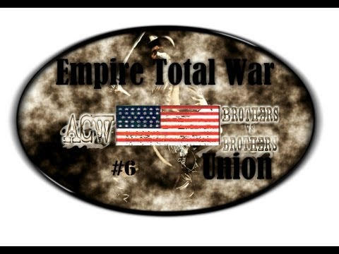 Empire Total War: American Civil War Mod 3.4-Union Campaign (Part 6)~Kentucky Forever!