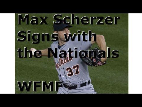 Nationals sign Max Scherzer WFMF