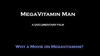 MegaVitamin Man movie - Why are you making it?