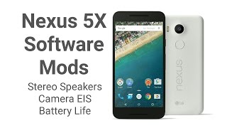Nexus 5X: Stereo Speakers, Battery Life Increase, EIS, 240 FPS, Burst Photos