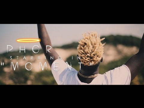 Phor - Moment (Official Video) Shot By @AZaeProduction
