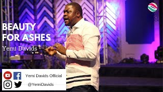 Beauty For Ashes | Global Impact Church | Yemi Davids