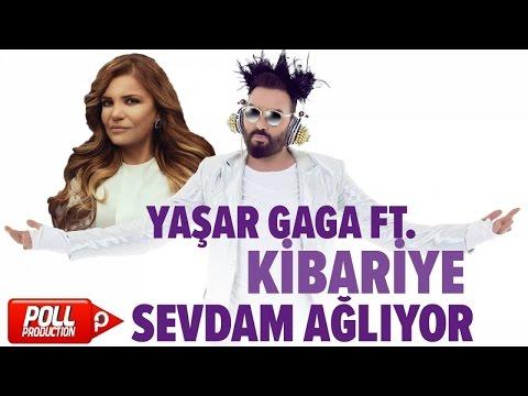 Yaşar Gaga Ft. Kibariye - Sevdam Ağlıyor - ( Official Audio )
