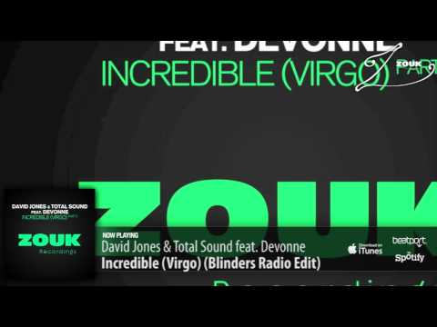 David Jones & Total Sound feat. Devonne – Incredible (Virgo) (Blinders Radio Edit)