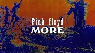 Pink Floyd Video - More (Full Album) - Pink Floyd - 2011 Remaster [1080p-HQ Sound]