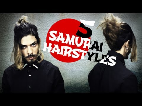 5 SAMURAI HAIRSTYLES / MEN'S HAIRSTYLES 2017