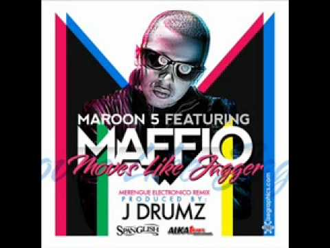 Maroon 5 Feat. Maffio - Moves Like Jagger (merengue Electronico Remix) Prod By J Drumz video