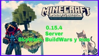 Server Para Minecraft PE 0.15.6 | BuildWars, SkyWars y Más..