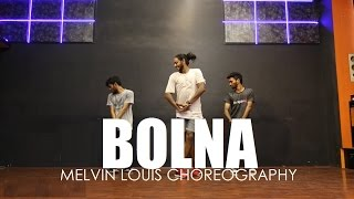 Bolna | Melvin Louis Choreography | Kapoor and Sons |