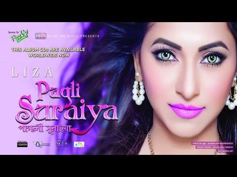 Pagli Suraiya by LIZA | Asif Akbar | Arfin Rumey | Bangla Song | Full Bangla Audio Album Jukebox