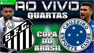 Santos 0x1 Cruzeiro | Corinthians 1x0 Chapecoense | Copa do Brasil 2018 | Quartas de Final |