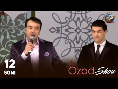 Ozod SHOU 12-soni | Озод ШОУ 12-сони